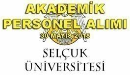 Selçuk Üniversitesi Akademik Personel Alım İlanı - 30 Mayıs 2018