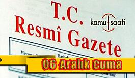 06 Aralık 2019 Cuma Tarihli TC Resmi Gazete Kararları
