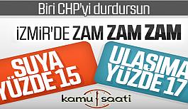 CHP Çıldırdı! Zam Yağmuru İzmiri Vurdu