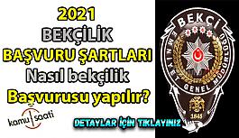 2021 BEKÇİLİK BAŞVURU ŞARTLARI NELER? 2021 bekçilik başvurusu nasıl yapılır?