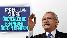 Şok!  Kemal Kılıçdaroğlu: KYK borçları silinsin