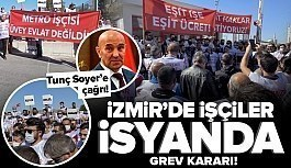 İzmir'de metro ve tramvaylar kontak kapatacak! 627 işçi greve gidiyor