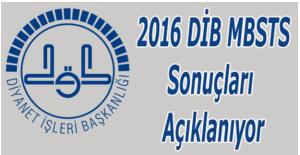 2016 DİB MBSTS sonuçları açıklandı - 2016 ÖSYM sınav sonucu sorgula