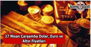 27 Nisan 2016 Dolar, Euro, Çeyrek Altın Fiyatları 2016 fiyatları