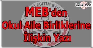 MEB'den okul aile birliklerine ilişkin yazı