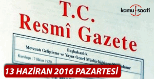 13 Haziran 2016 Resmi Gazete