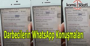 Darbecilerin WhatsApp konuşmaları ele geçirildi