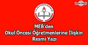 MEB'den okul öncesi öğretmenlerine ilişkin resmi yazı