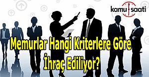 Memurlar hangi kriterlere göre ihraç ediliyor? Başbakan Yıldırım'ın açıkladığı 16 kriter