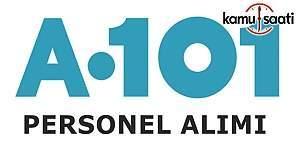A101 Türkiye geneli personel alacak