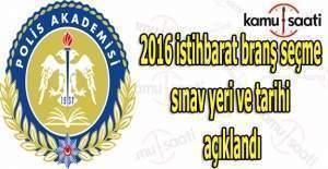 2016 istihbarat branş seçme sınav yeri açıklandı