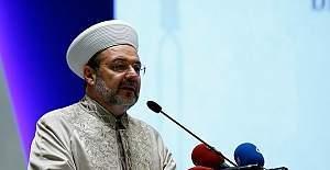 Diyanet İşleri Başkanı Görmez: '' Avrupa'daki İslamofobi kaygı veriyor''