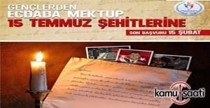 """""""Gençlerden Ecdada Mektup 15 Temmuz Şehitlerine"""" yarışması"""