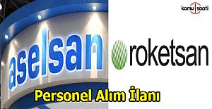 Aselsan ve Roketsan Personel alım ilanı