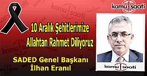 SADED Başkanı İlhan ERANIL'dan İstanbul Beşiktaş'taki terör saldırısı ile ilgili kınama mesajı