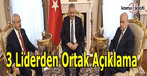 Başbakan Yıldırım, Bahçeli ve Kılıçdaroğlu'ndan ortak basın açıklaması