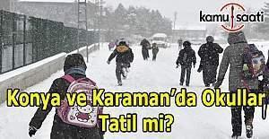 Konya ve Karaman'da okullar tatil mi? 11 Ocak 2017 Valilik açıklaması