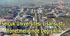 Selçuk Üniversitesi Lisansüstü Yönetmeliği Not Sisteminde Değişiklik