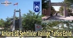 Ankara'da şehitlikler valiliğe tahsis edildi