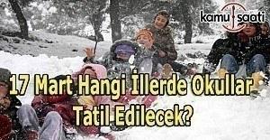 17 Mart 2017 Cuma Yarın Okullar Tatil mi? Kar Tatili Olan İllerin Listesi