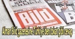Alman Bild gazetesine Türkiye'den tokat gibi cevap
