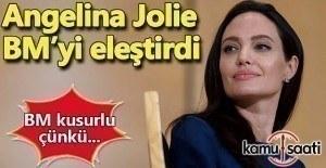 Angelina Jolie'den BM'ye eleştiri: Kusurlu