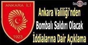 Ankara'da bombalı eylem iddialarına yalanlama