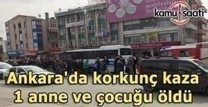 Ankara'da korkunç kaza- 2 ölü, 1 yaralı