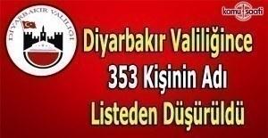 Diyarbakır Valiliğince 353 kişinin isimleri listeden düşürüldü