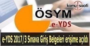 e-YDS 2017/3 Sınava Giriş Belgeleri erişime açıldı