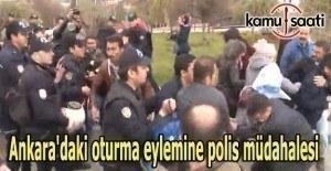 Ankara'daki oturma eylemine polis müdahalesi