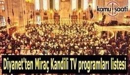 Diyanet'ten Miraç Kandili TV programları listesi