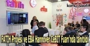 FATİH Projesi ve EBA Hannover CeBIT Fuarı'nda tanıtıldı