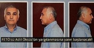 FETÖ'nün gizli itirafçısı açıkladı: Adil Öksüz için 50 hakimi yakarım'