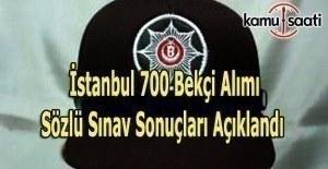 İstanbul bekçi alımı sözlü sınav sonuçları açıklandı