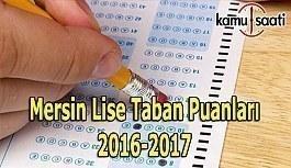 Mersin Lise Taban Puanları 2016-2017