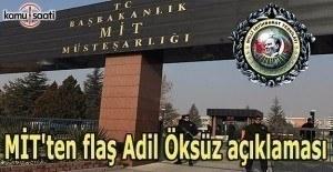 MİT'ten flaş Adil Öksüz açıklaması