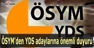 ÖSYM'den YDS adaylarına önemli duyuru