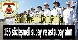 Sahil Güvenlik 155 sözleşmeli subay ve astsubay alacak