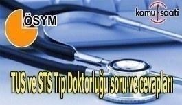 TUS ve STS Tıp Doktorluğu soru ve cevapları yayımlandı