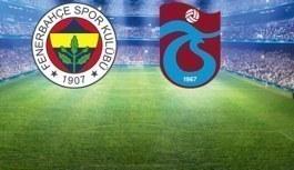 Fenerbahçe-Trabzonspor maçının ilk 11'leri belli oldu