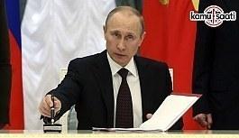 Putin Türkiye'ye kısıtlamaları iptal eden kararnameyi imzaladı