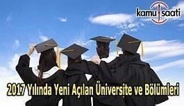 2017 Yeni Açılan Üniversite, Fakülte, Yüksekokullar ve Bölümler