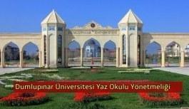 Dumlupınar Üniversitesi Yaz Okulu Yönetmeliğinde Değişiklik Yapılmasına Dair Yönetmelik