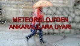 Meteoroloji'den Ankara için yağış uyarısı