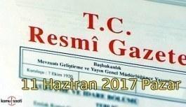 TC Resmi Gazete - 11 Haziran 2017 Pazar
