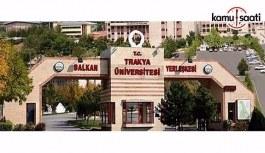 Trakya Üniversitesi Diş Hekimliği Fakültesi Eğitim-Öğretim ve Sınav Yönetmeliğinde Değişiklik Yapıldı