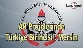 AB Projelerinde Türkiye Birincisi Mersin