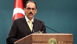 İbrahim Kalın'dan Merkel'e Gümrük Birliği cevabı