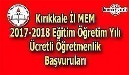 Kırıkkale İl MEM 2017 Ücretli Öğretmenlik Başvuru Duyurusu